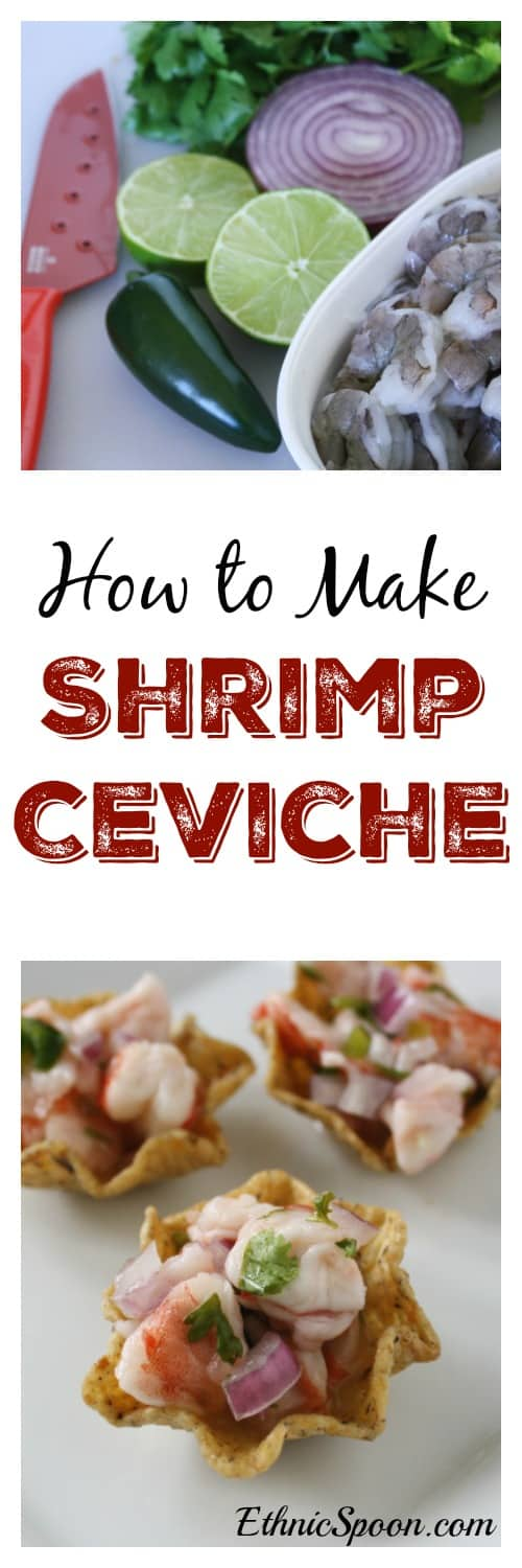 Try a delcious shrimp ceviche recipe! One of my favorite Latin American dishes. A nice citrus marinated dish made with shrimp or a mild white fish such as corvina or tilapia. | ethnicspoon.com