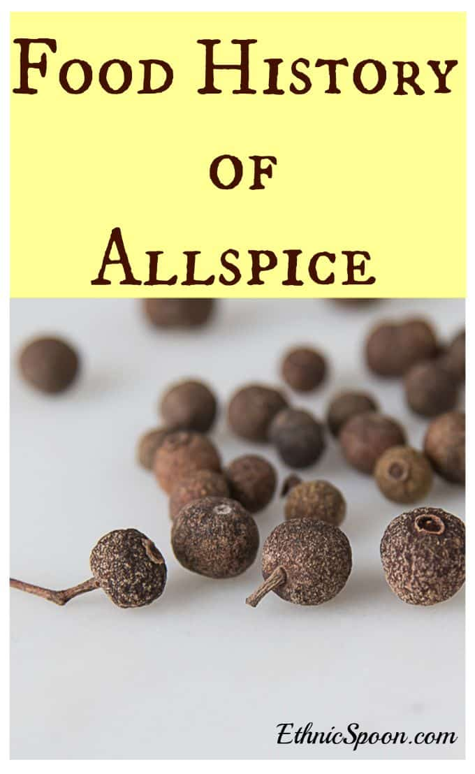 Allspice culinary food history at ethnicspoon.com
