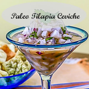 Paleo Tilapia Ceviche from Analida's Ethnic Spoon