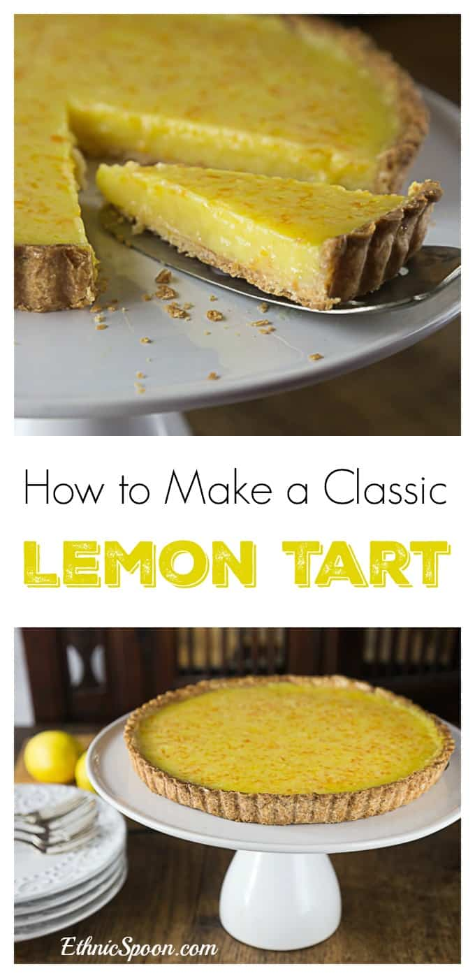 How to make my family's favorite classic lemon tart! A great combination of sweet, tart and creamy filling with a nice crunchy short crust. | ethnicspoon.com